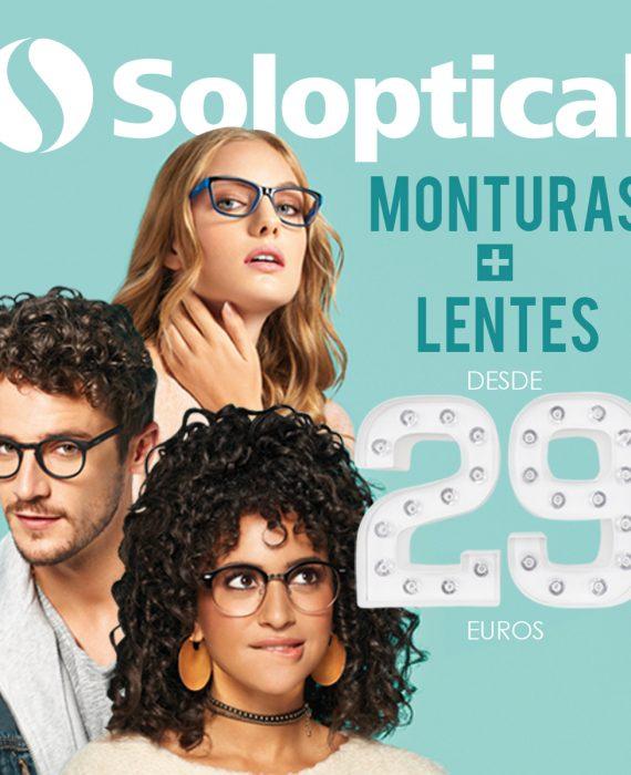 SOLOPTICAL. PRESUME DE PRECIO: MONTURAS + LENTES DESDE 29€.
