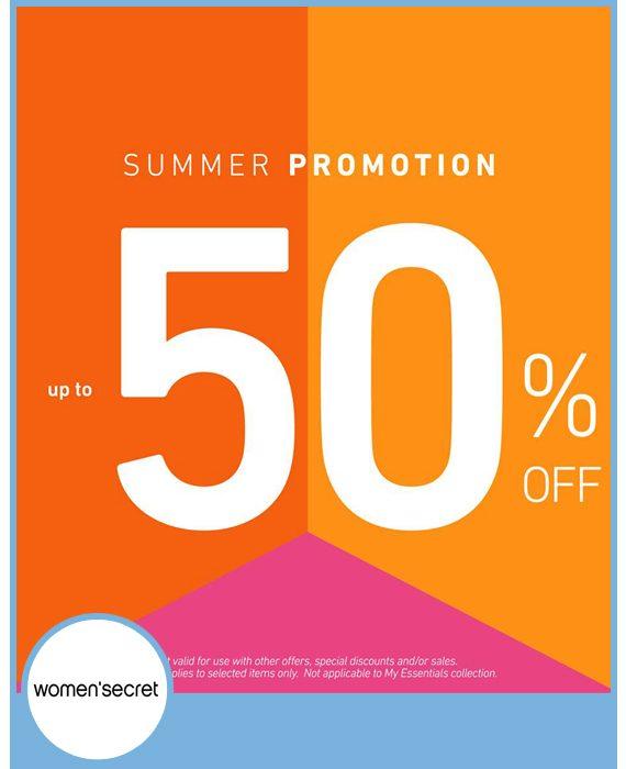 WOMEN´SECRET - SUMMER PROMOTION HASTA -50%.