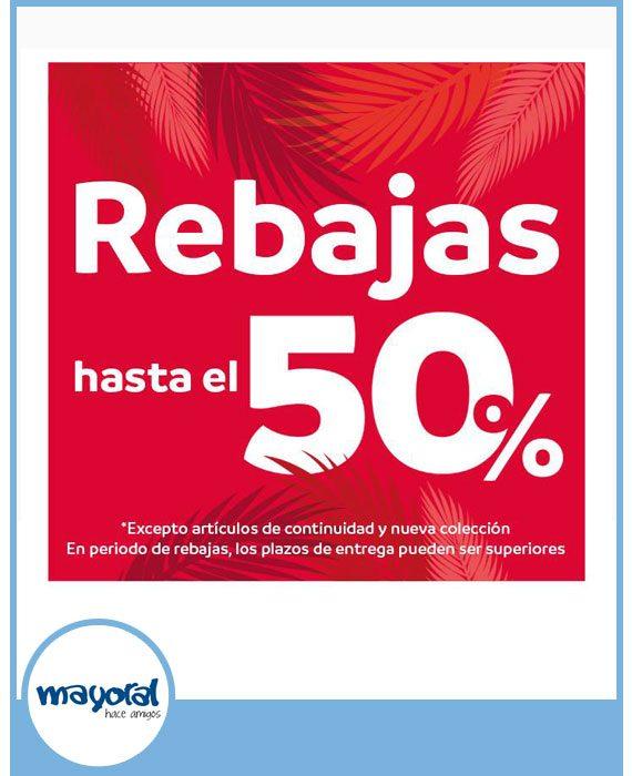 MAYORAL - DESCUENTOS DE HASTA EL 50%