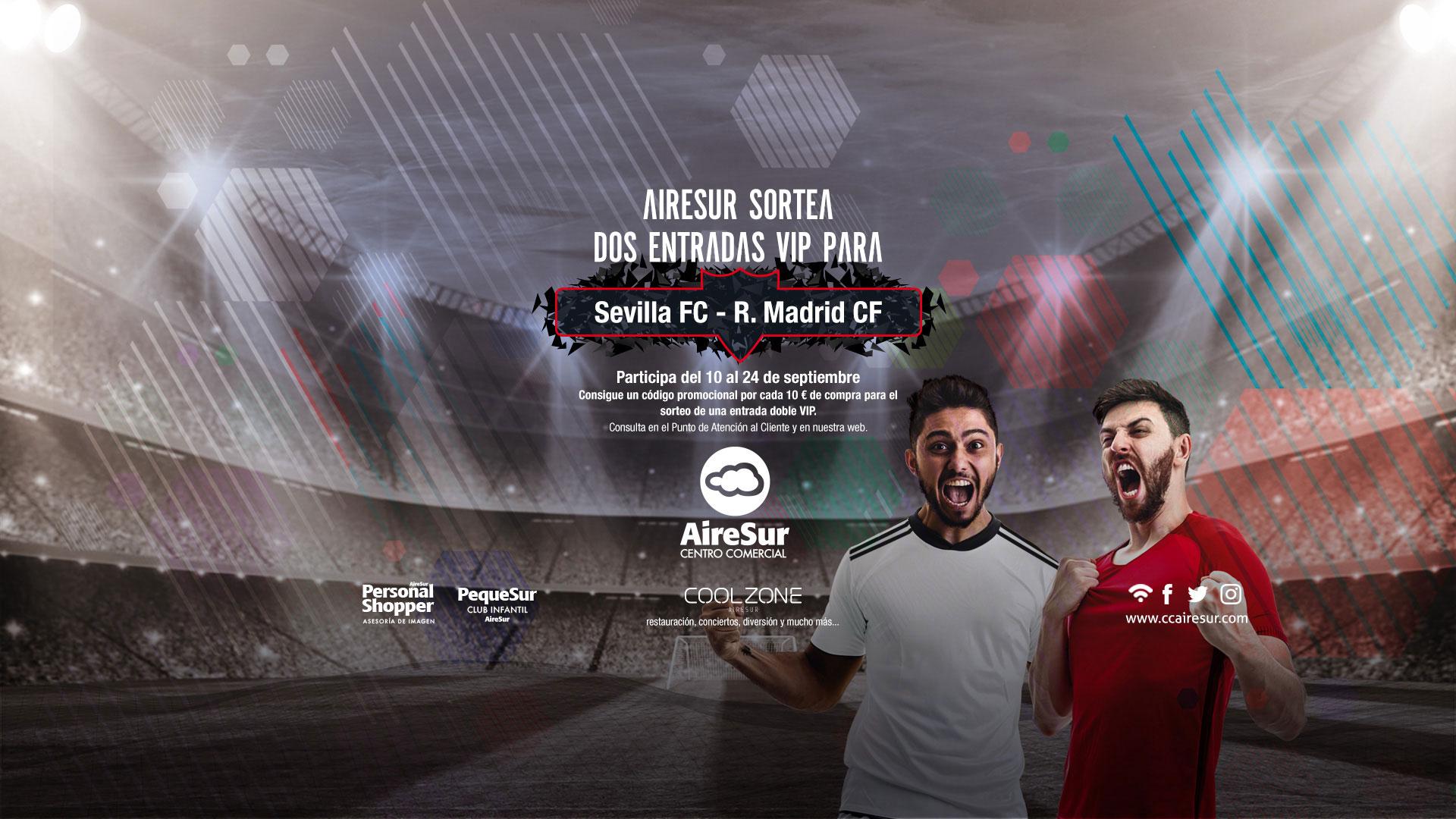Entradas Sevilla Real Madrid AireSur