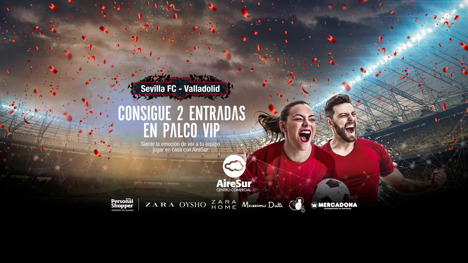 Sorteo Entradas Sevilla Valladolid AireSur