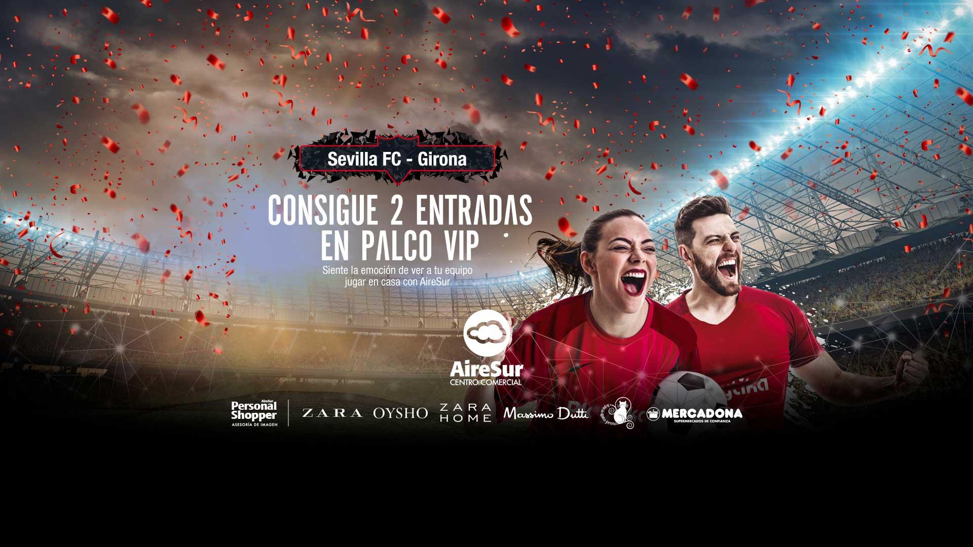 Sorteo Entradas Sevilla-Girona AireSur