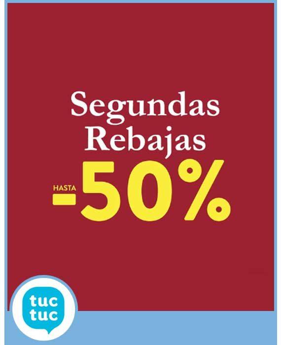 TUC TUC - SEGUNDAS REBAJAS HASTA -50%