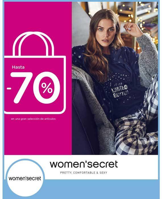 WOMEN ' SECRET - HASTA -70%