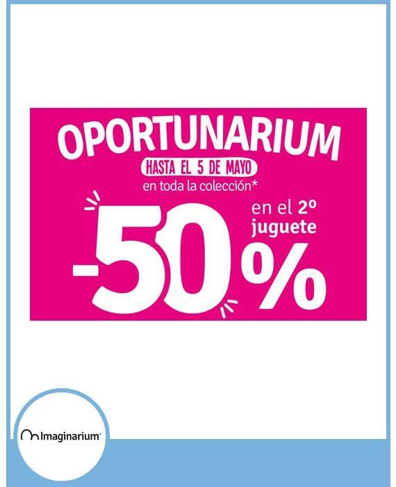 IMAGINARIUM-50% DESCUENTO EN EL 2º JUGUETE