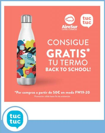 TERMO, BACK TO SCHOOL! DE REGALO EN TUC TUC