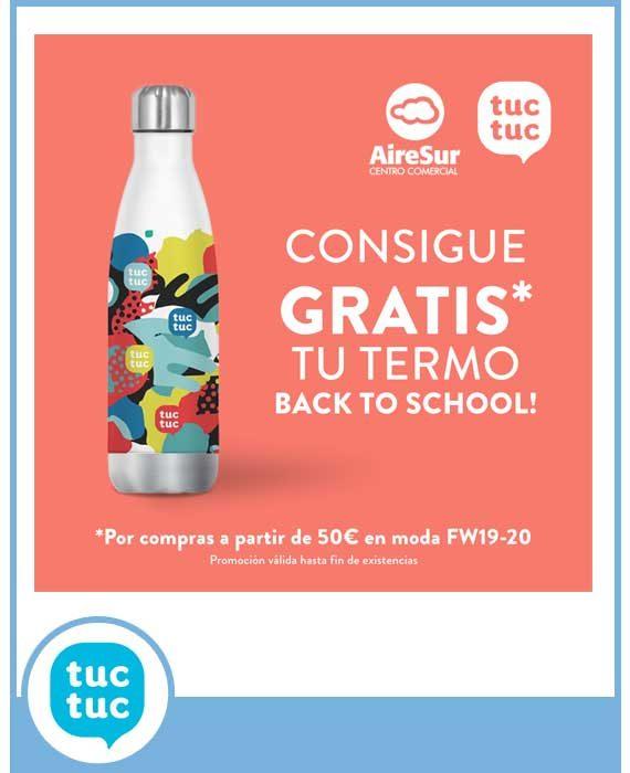 TUC TUC - TERMO, BACK TO SCHOOL! DE REGALO EN TUC TUC