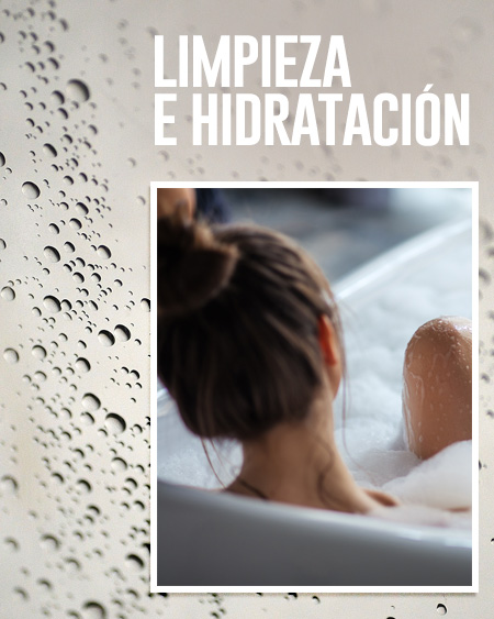 limpieza e hidratación
