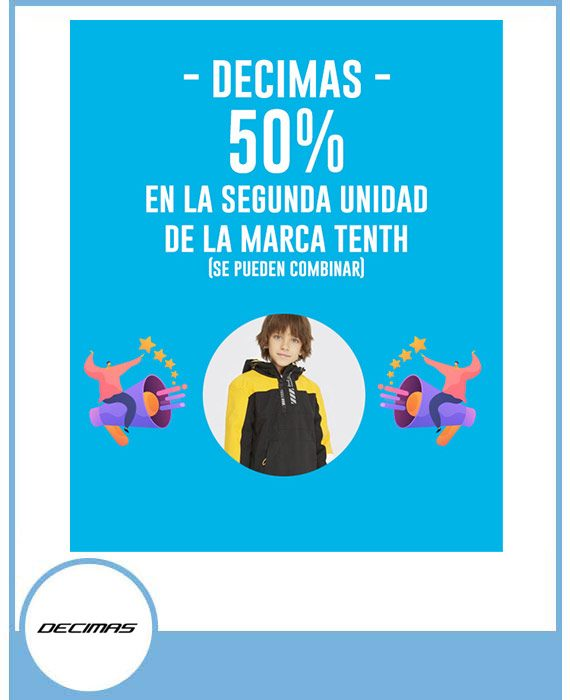 DÉCIMAS: 50% EN LA SEGUNDA UNIDAD DE LA MARCA TENTH