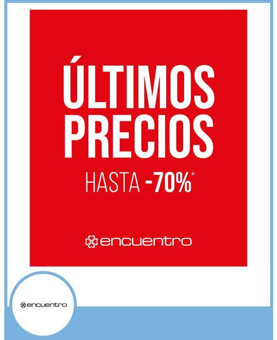ENCUENTRO: ÚLTIMOS PRECIOS HASTA -70%